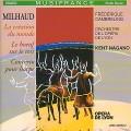 Kent Nagano, Milhaud